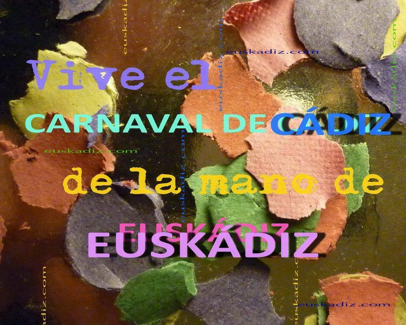 Vive el Carnaval de Cádiz de la mano de Euskádiz